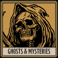 Ghosts and Mysteries